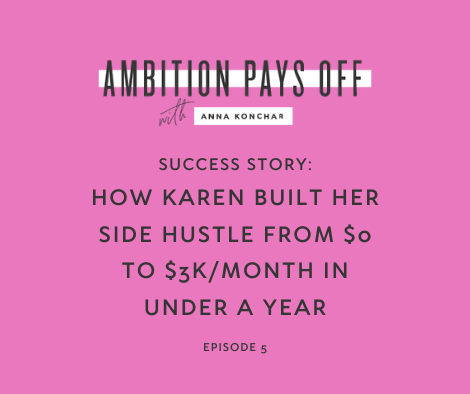 Success Story: How Karen built her side hustle from 0 to $3k/month in under a year