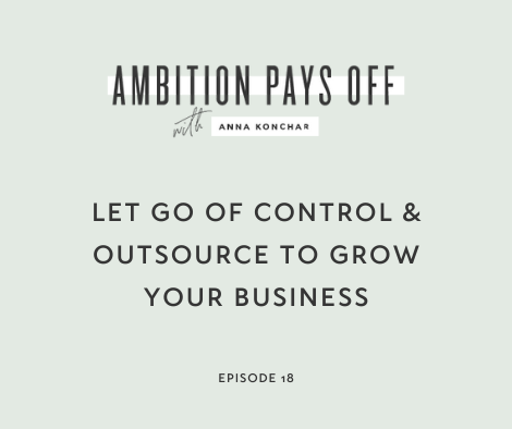 Let Go of Control & Outsource to Grow your Business