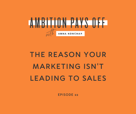 The Reason Your Marketing Isn't Leading to Sales