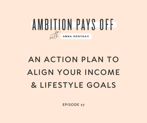 An Action Plan to Align Your Income & Lifestyle Goals