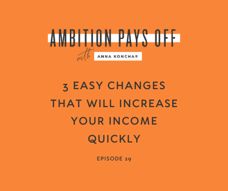 3 Easy Changes That Will Increase Your Income Quickly
