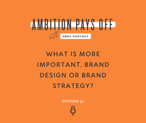 What is more important, brand design or brand strategy?